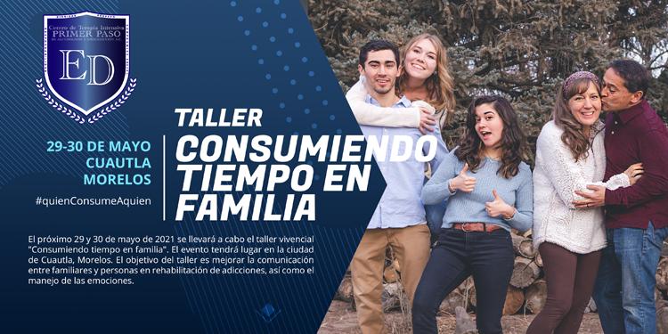 Taller Vivencial Consumiendo tiempo en Familia